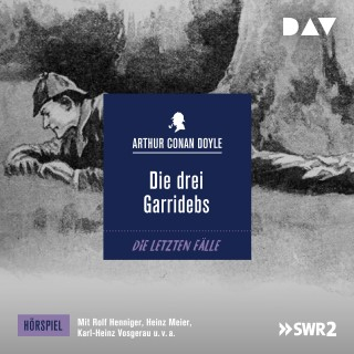 Arthur Conan Doyle: Die drei Garridebs