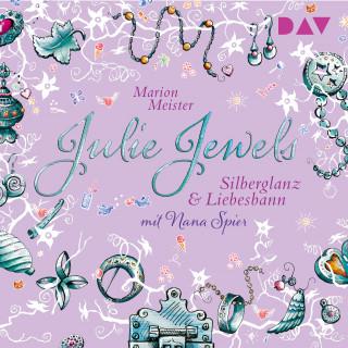 Marion Meister: Silberglanz und Liebesbann - Julie Jewels, Teil 2 (Gekürzt)