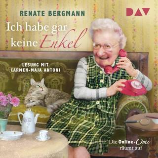 Renate Bergmann: Ich habe gar keine Enkel. Die Online-Omi räumt auf (Gekürzt)