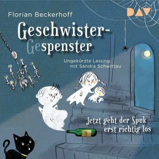Florian Beckerhoff: Geschwister-Gespenster - Jetzt geht der Spuk erst richtig los (Ungekürzt)