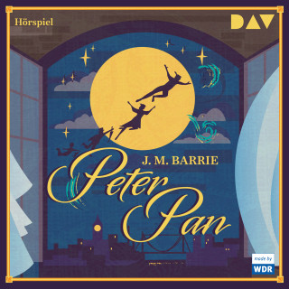 James Matthew Barrie: Peter Pan (Hörspiel)