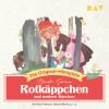 Jacob Grimm, Wilhelm Grimm: Rotkäppchen und weitere Märchen