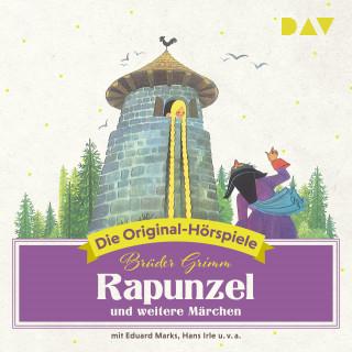 Jacob Grimm, Wilhelm Grimm: Rapunzel und weitere Märchen (Hörspiel)