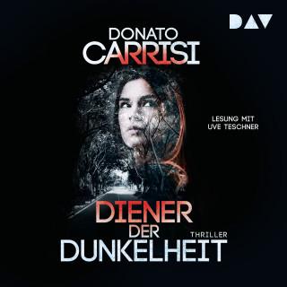 Donato Carrisi: Diener der Dunkelheit