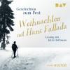 Hans Fallada: Weihnachten mit Hans Fallada. Geschichten zum Fest