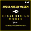 Jussi Adler-Olsen: Miese kleine Morde. Crime Story