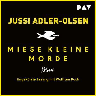 Jussi Adler-Olsen: Miese kleine Morde. Crime Story (Ungekürzt)