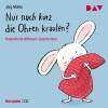 Jörg Mühle: Nur noch kurz die Ohren kraulen? Hasenkinds Mitmach-Geschichten