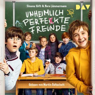 Simone Höft, Nora Lämmermann: Unheimlich perfekte Freunde (Ungekürzt)