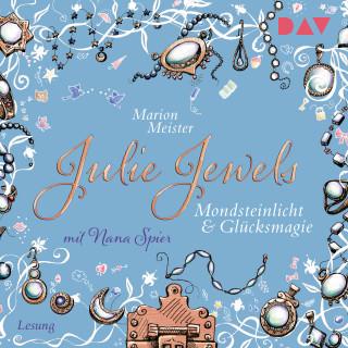 Marion Meister: Mondsteinlicht und Glücksmagie - Julie Jewels, Teil 3 (Gekürzt)