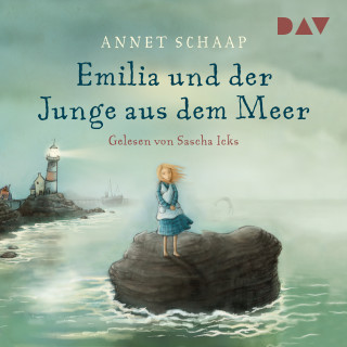 Annett Schaap: Emilia und der Junge aus dem Meer
