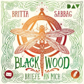 Britta Sabbag: Blackwood - Briefe an mich (ungekürzt)