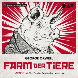 George Orwell: Farm der Tiere (ungekürzt)