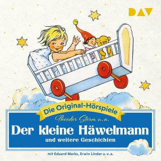 Theodor u.a. Storm: Der kleine Häwelmann und weitere Geschichten ̶ Die Original-Hörspiele