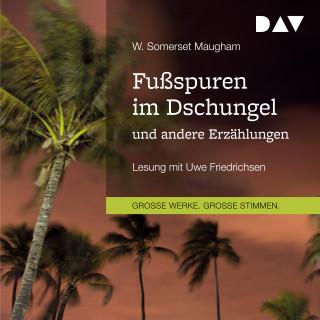 W. Somerset Maugham: Fußspuren im Dschungel und andere Erzählungen (gekürzt)