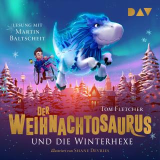 Tom Fletcher: Der Weihnachtosaurus und die Winterhexe, Teil 2 (Ungekürzt)