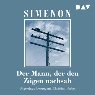 Georges Simenon: Der Mann, der den Zügen nachsah (Ungekürzt)