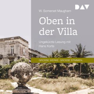 W. Somerset Maugham: Oben in der Villa (Ungekürzt)