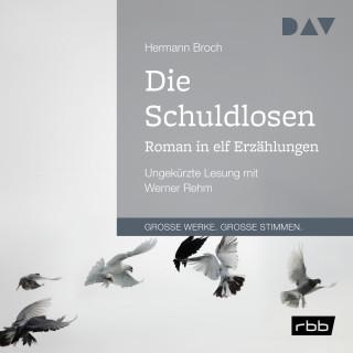 Hermann Broch: Die Schuldlosen. Roman in elf Erzählungen (Ungekürzt)