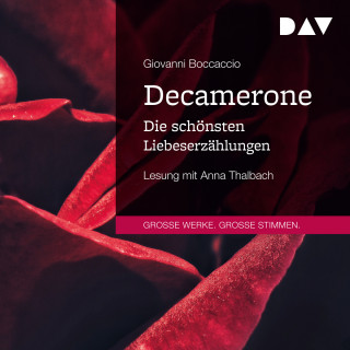 Giovanni Boccaccio: Decamerone. Die schönsten Liebeserzählungen (Ungekürzt)