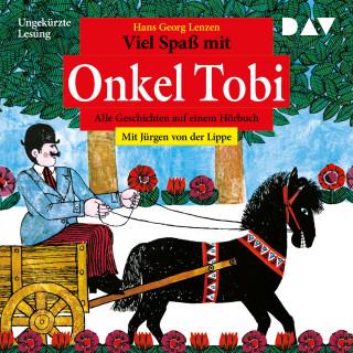 Hans Georg Lenzen: Viel Spaß mit Onkel Tobi - Alle Geschichten auf einem Hörbuch (Ungekürzt)