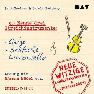 """Lena Greiner, Carola Padtberg: """"Nenne drei Streichinstrumente: Geige, Bratsche, Limoncello"""" (Ungekürzt)"""