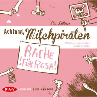 Kai Lüftner: Achtung, Milchpiraten - Rache für Rosa