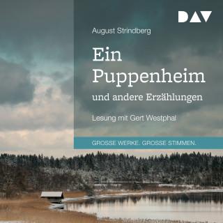 August Strindberg: Ein Puppenheim und andere Erzählungen (Gekürzt)