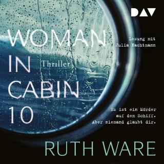 Ruth Ware: Woman in Cabin 10 (Ungekürzt)