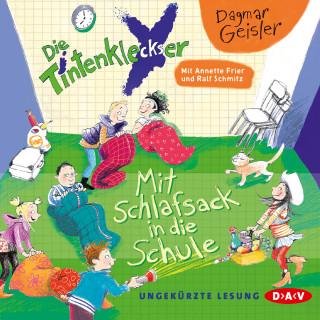 Dagmar Geisler: Die Tintenkleckser, Teil 1: Mit Schlafsack in die Schule (Ungekürzte Lesung mit Musik)