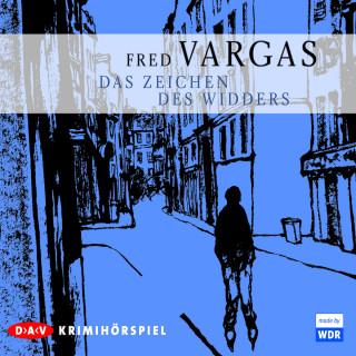 Fred Vargas: Das Zeichen des Widders (Ungekürzt)