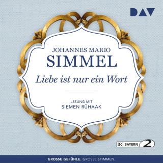Johannes Mario Simmel: Liebe ist nur ein Wort (Gekürzt)