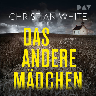 Christian White: Das andere Mädchen (Gekürzt)