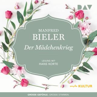 Manfred Bieler: Der Mädchenkrieg (Gekürzt)