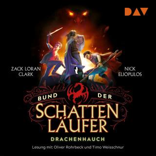 Zack Loran Clark, Nick Eliopulos: Drachenhauch - Bund der Schattenläufer, Teil 2 (Gekürzt)