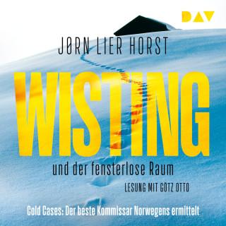 Jørn Lier Horst: Wisting und der fensterlose Raum - Cold Cases, Teil 2 (Gekürzt)