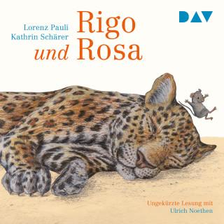 Lorenz Pauli, Kathrin Schärer: Rigo und Rosa - 28 Geschichten aus dem Zoo und dem Leben (Ungekürzt)