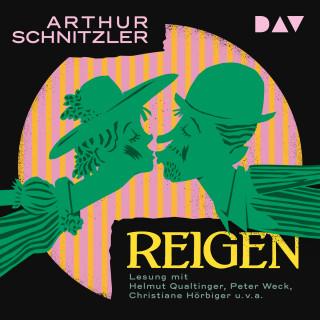 Arthur Schnitzler: Reigen (Ungekürzt)