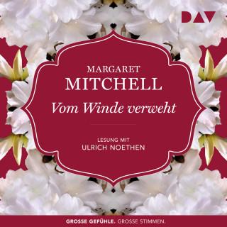 Margaret Mitchell: Vom Winde verweht (Ungekürzt)