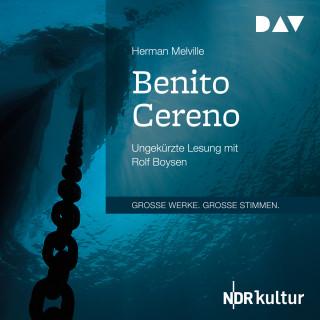 Herman Melville: Benito Cereno (Ungekürzt)