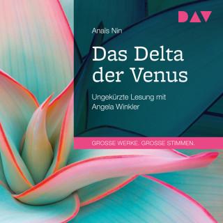 Anaïs Nin: Das Delta der Venus (Ungekürzt)