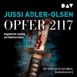 Jussi Adler-Olsen: Opfer 2117. - Der achte Fall für Carl Mørck, Sonderdezernat Q (Ungekürzt)