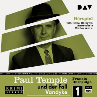 Francis Durbridge: Paul Temple und der Fall Vandyke (Original-Radio-Fassung) (Ungekürzt)