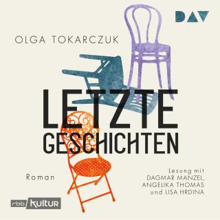 Olga Tokarczuk: Letzte Geschichten (Gekürzt)