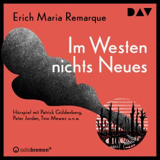 Erich Maria Remarque: Im Westen nichts Neues (Ungekürzt)
