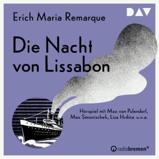Erich Maria Remarque: Die Nacht von Lissabon (Ungekürzt)