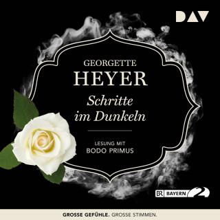 Georgette Heyer: Schritte im Dunkeln (Gekürzt)