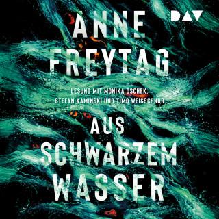 Anne Freytag: Aus schwarzem Wasser (Gekürzt)