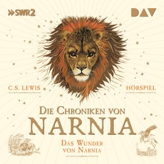 C.S. Lewis: Die Chroniken von Narnia, Teil 1: Das Wunder von Narnia (Ungekürzt)
