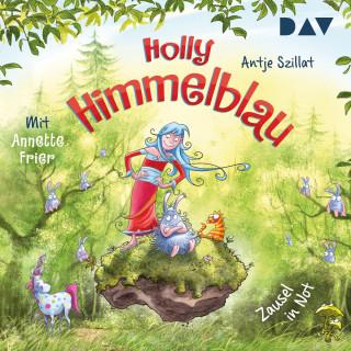 Antje Szillat: Zausel in Not - Holly Himmelblau, Teil 2 (Ungekürzt)